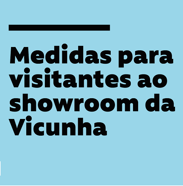 Manual de medidas para visitantes ao showroom da Vicunha